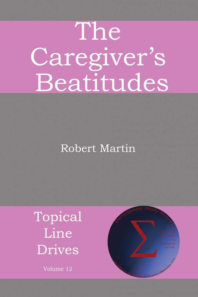 The Caregivers Beatitudes